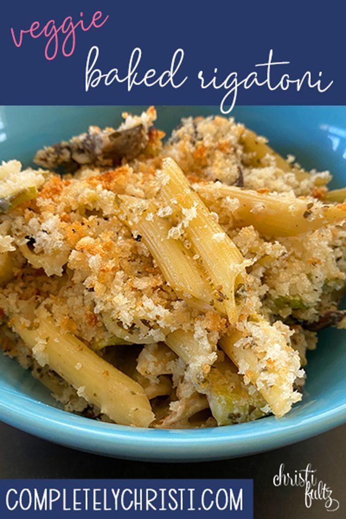 Easy Veggie Baked Rigatoni Recipe